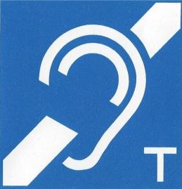 IndukTive Höranlage für Hörsystemträger mit T-Schaltung im Gerät. Bei diesem Zeichen stellen Sie zum optimalen Verstehen Ihr  Hörsystem auf  T. Gegebenenfalls verstellen Sie die Lautstärke.